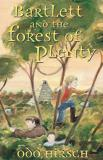 Odo Hirsch Bartlett & The Forest Of Plenty