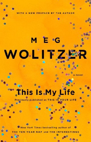 Meg Wolitzer This Is My Life