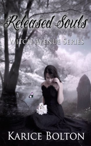 Karice Bolton Released Souls Witch Avenue Series