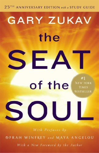 Gary Zukav The Seat Of The Soul 0025 Edition;anniversary