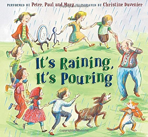 Peter Paul And Mary It's Raining It's Pouring [with CD (audio)]