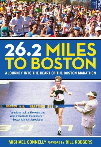 Michael Connelly 26.2 Miles To Boston A Journey Into The Heart Of The Boston Marathon