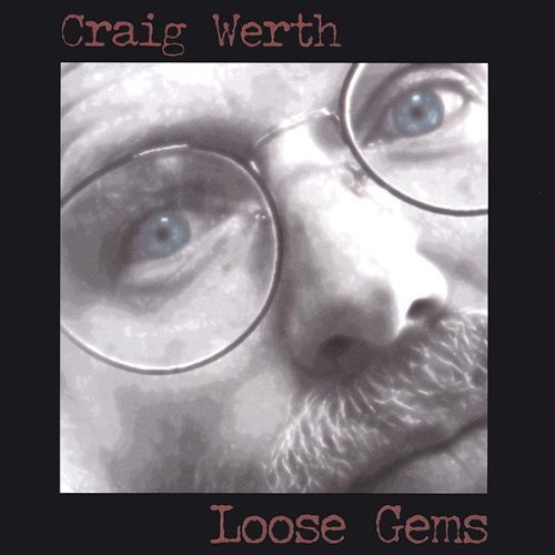 Craig Werth Loose Gems