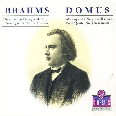 Johannes Brahms Domus Brahms Piano Quartets Nos. 1 In G Minor & 3 In C