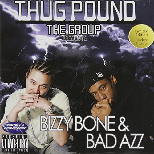 Thug Pound Bizzy Bone & Bad Azz Explicit Version
