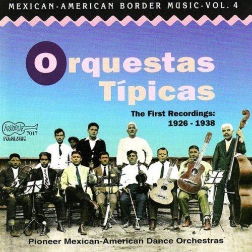 orquestas-tipicas-vol-4-texas-mexican-border-mu-los-desvelados-garza-padilla-orquestas-tipicas