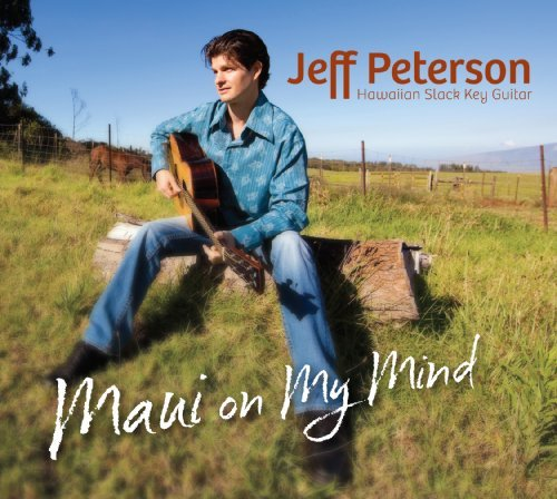 Jeff Peterson Maui On My Mind