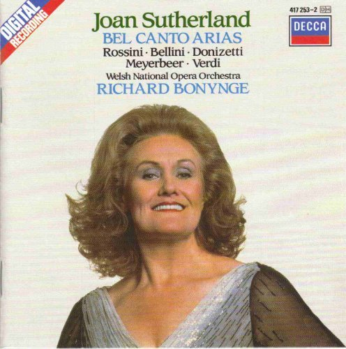 Joan Sutherland Bel Canto Arias