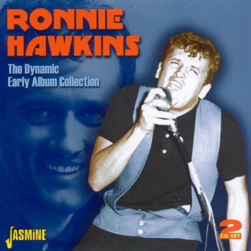 Ronnie Hawkins Dynamic Ronnie Hawkins Early Import Gbr 2 CD