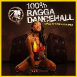 100% Ragga Dancehall 100% Ragga Dancehall Mixed Demolisha Dj's