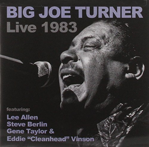 Big Joe Turner Big Joe Turner Live 1983