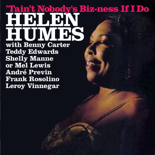 Helen Humes Tain't Nobody's Biz Ness If I Import Esp 2 On 1