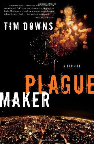 Tim Downs Plaguemaker