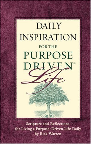 Rick Warren Daily Inspiration For The Purpose Driven® Life Pad