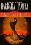 Barbara Hambly Traveling With The Dead