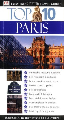 Eyewitness Top 10 Travel Guide To Paris (eyewitnes