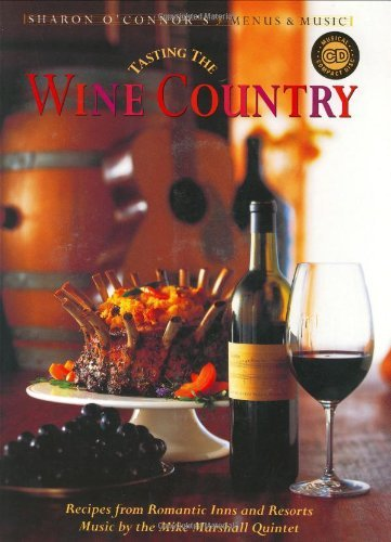Mike Marshall Quintet Tasting The Wine Country Recipes From Romantic Inns And Resorts [with Cd]