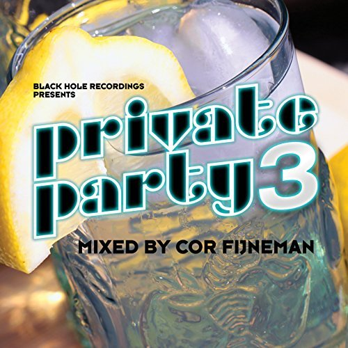 Private Party 3 Mixed By Cor F Private Party 3 Mixed By Cor F Import Gbr