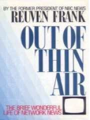 Frank Out Of Thin Air Insider's History Of Network News