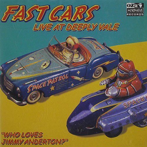 Fast Cars Who Loves Jimmy Anderton