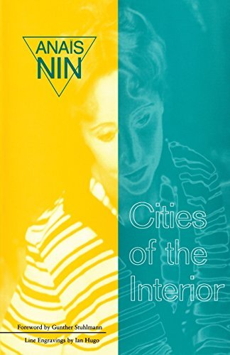 Anais Nin Cities Of Interior Contains 5 Volumes In Nin's Continuous