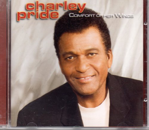 Charley Pride Comfort Of Her Wings