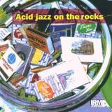 Various Artists Acid Jazz On The Rocks