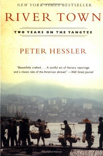 Peter Hessler River Town Two Years On The Yangtze