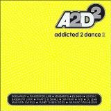 Addicted To Dance Vol. 2 Addicted To Dance Import Addicted To Dance
