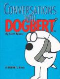 Scott Adams Conversations With Dogbert A Dilbert Book