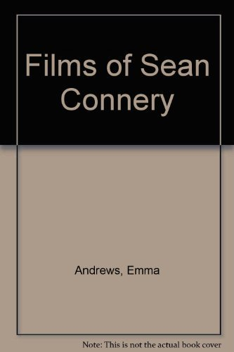 Emma Andrews Films Of Sean Connery