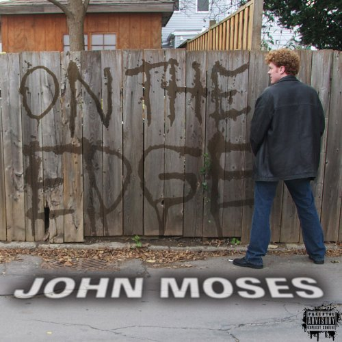 john-moses-on-the-edge