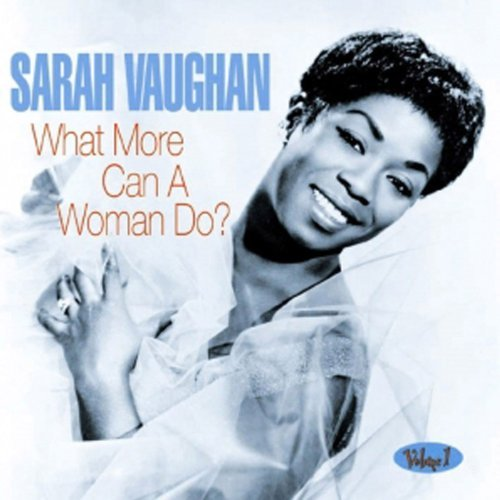 sarah-vaughan-what-more-can-a-woman-do