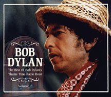 Bob Dylan Vol. 2 Theme Time Radio Hour 2 CD