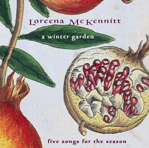 Mckennitt Loreena Winter Garden Five Songs For T