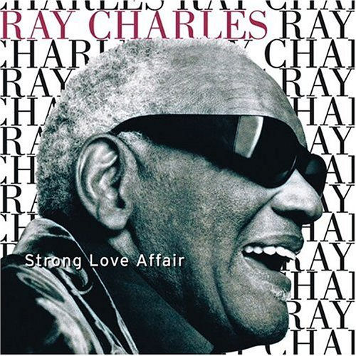 ray-charles-strong-love-affair