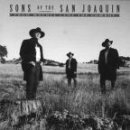 Sons Of The San Joaquin From Whence Came The Cowboy