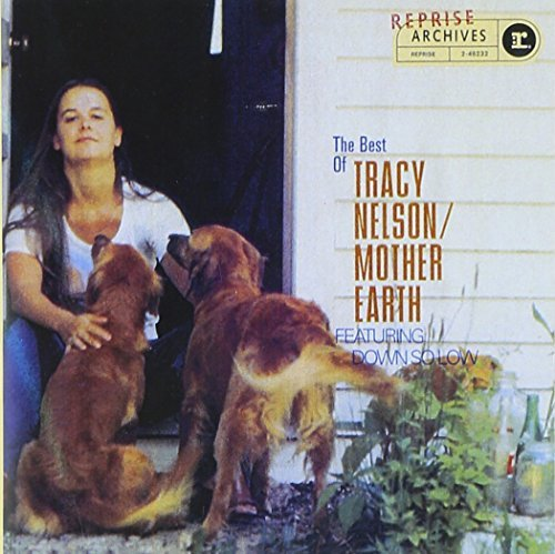 Tracy & Mother Earth Nelson Best Of Tracy Nelson & Mother CD R