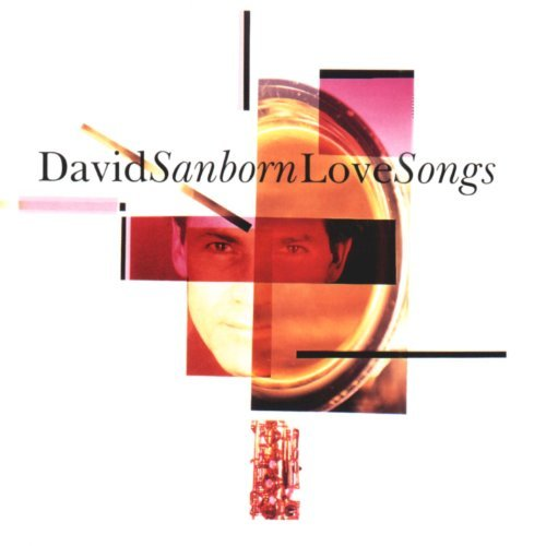 david-sanborn-love-songs