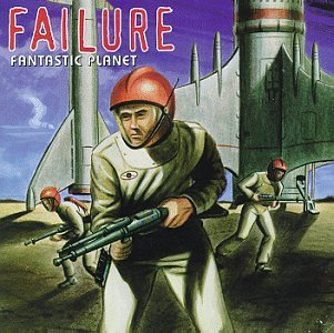 Failure Fantastic Planet