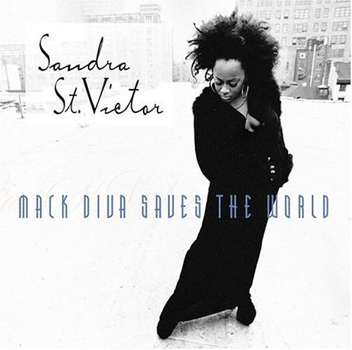 St. Victor Sandra Mack Diva Saves The World