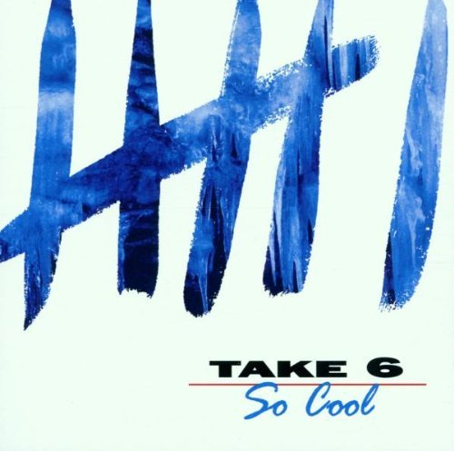 Take 6 So Cool CD R