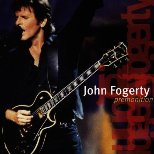 Fogerty John Premonition