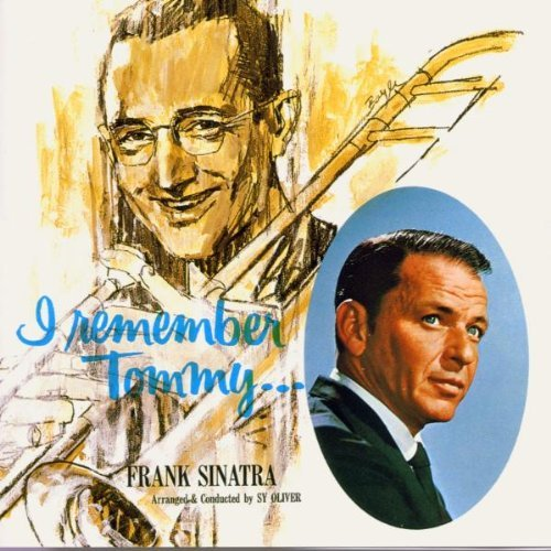 Frank Sinatra I Remember Tommy Remastered