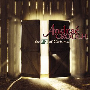 andrae-crouch-gift-of-christmas