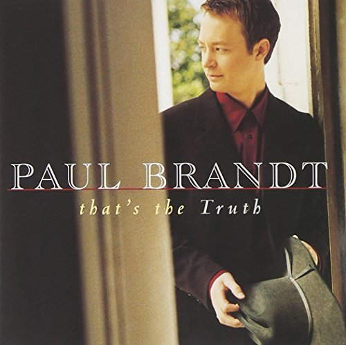 Paul Brandt That's The Truth