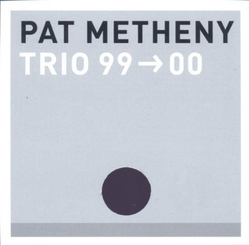 Pat Metheny Trio 99 00