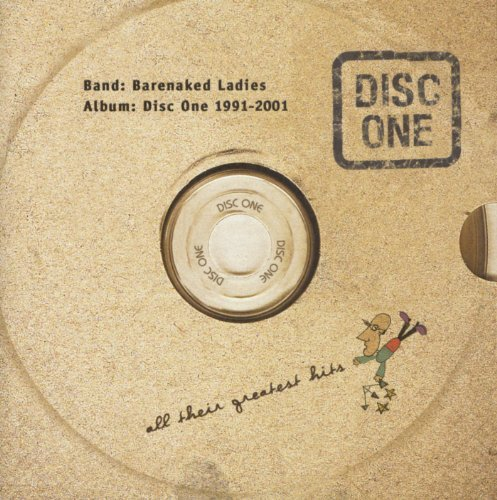 Barenaked Ladies Disc One All Their Greatest H