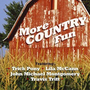 more-country-fun-more-country-fun-trick-pony-lawrence-yoakam-walker-wilkinsons-mccoy-jones