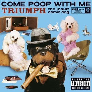Triumph The Insult Comic Dog Come Poop With Me Explicit Version Incl. Bonus DVD